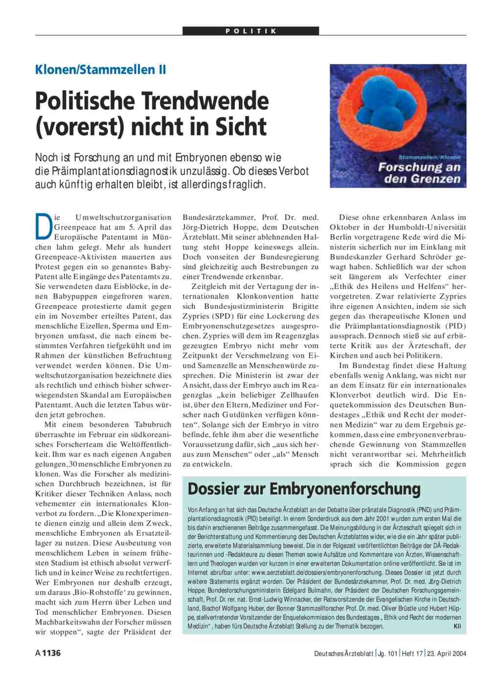 Klonen/Stammzellen II: Politische Trendwende (vorerst) nicht in Sicht