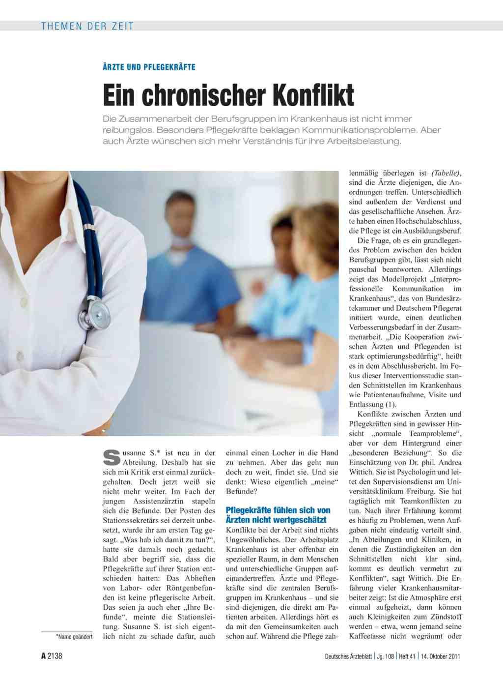 Ärzte und Pflegekräfte: Ein chronischer Konflikt