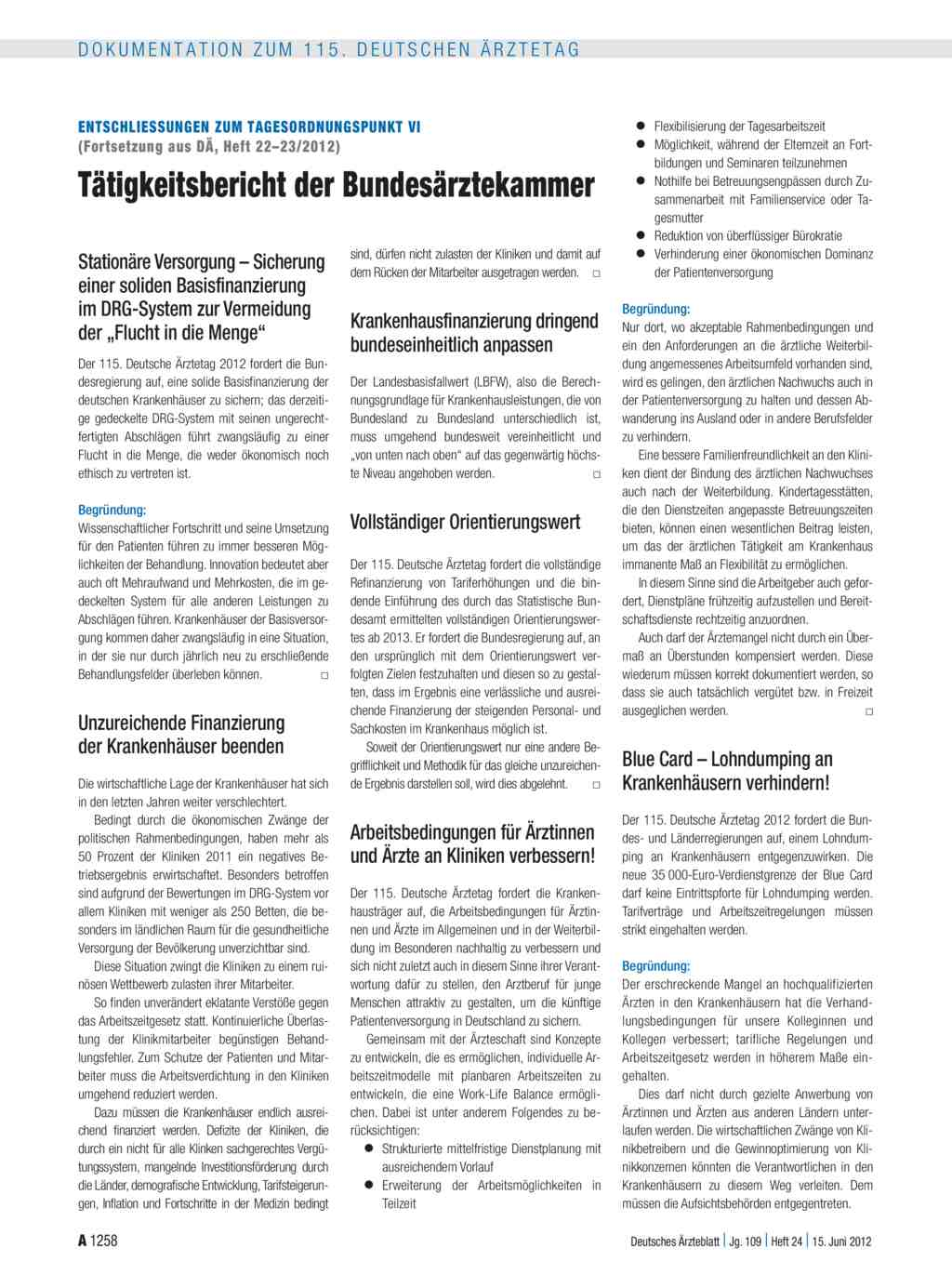 Entschliessungen zum Tagesordnungspunkt VI (Fortsetzung aus DÄ, Heft ...