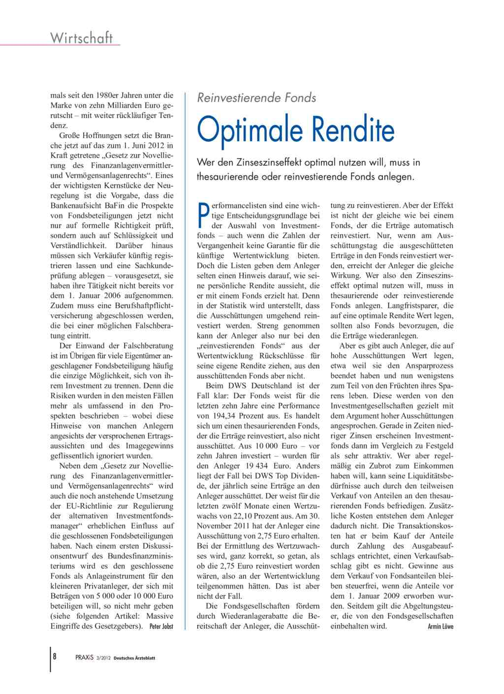 Reinvestierende Fonds: Optimale Rendite