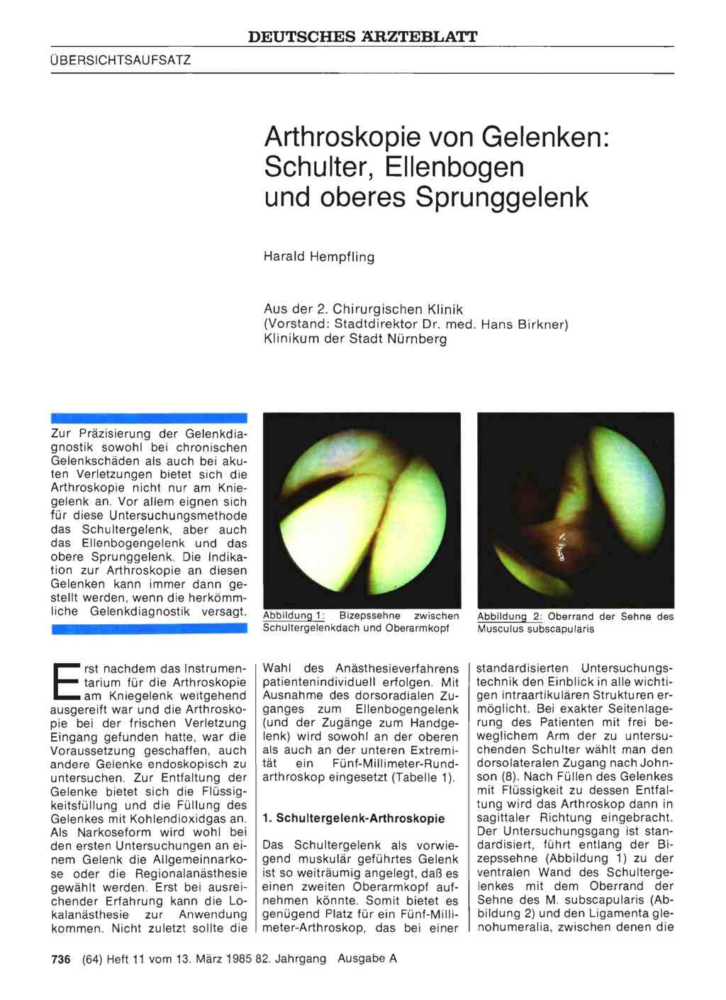 Arthroskopie von Gelenken: Schulter, Ellenbogen und oberes Sprunggelenk