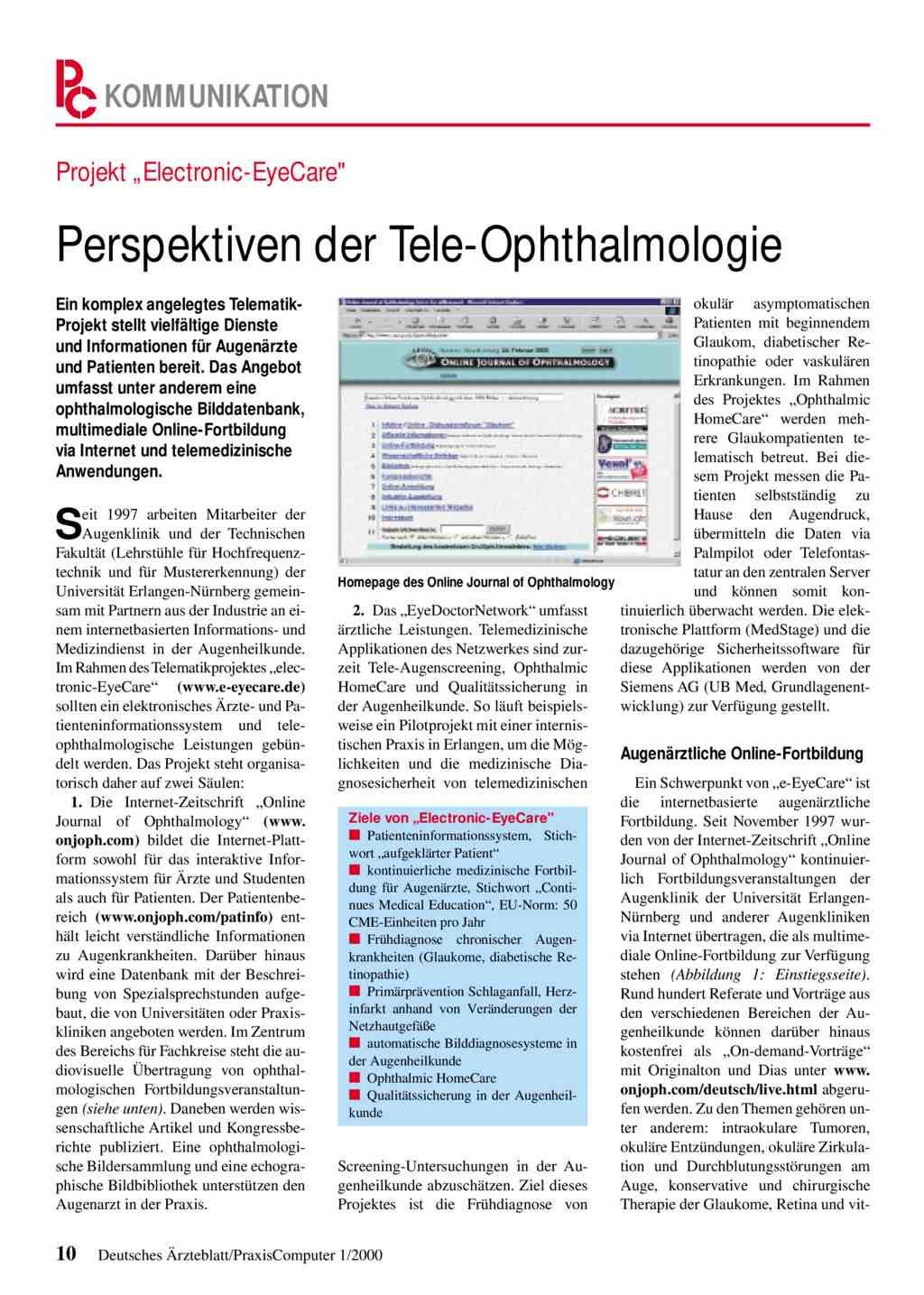 "Projekt ""Electronic-EyeCare"": Perspektiven der Tele-Ophthalmologie"