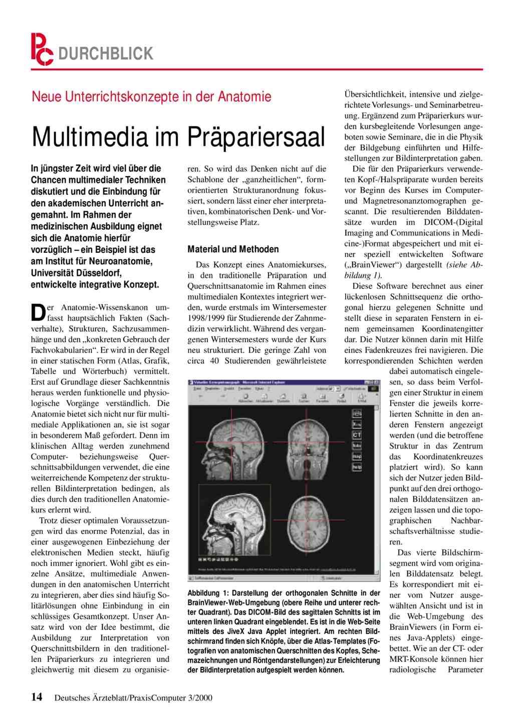 Neue Unterrichtskonzepte in der Anatomie: Multimedia im Präpariersaal