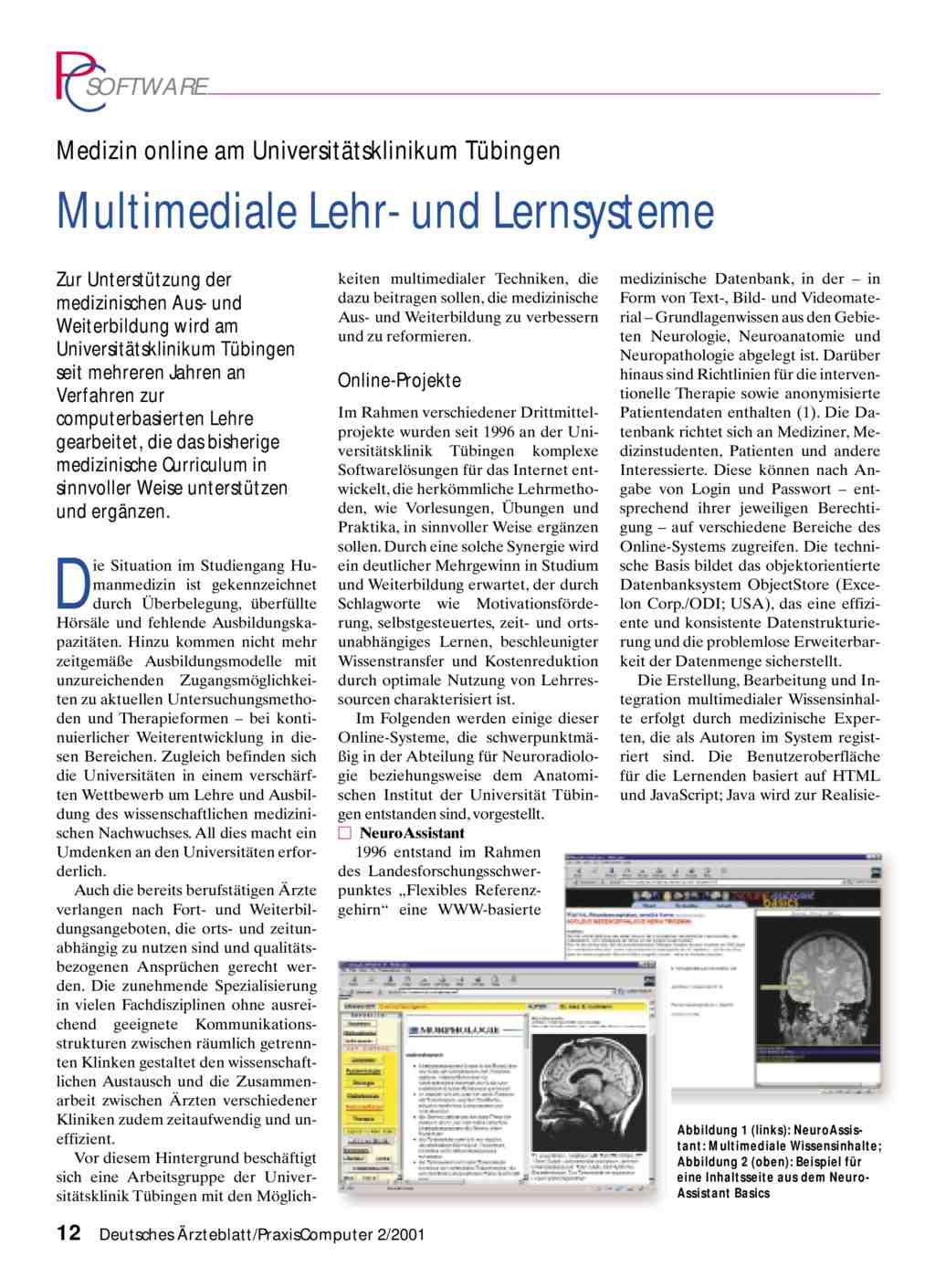 Medizin online am Universitätsklinikum Tübingen: Multimediale Lehr ...