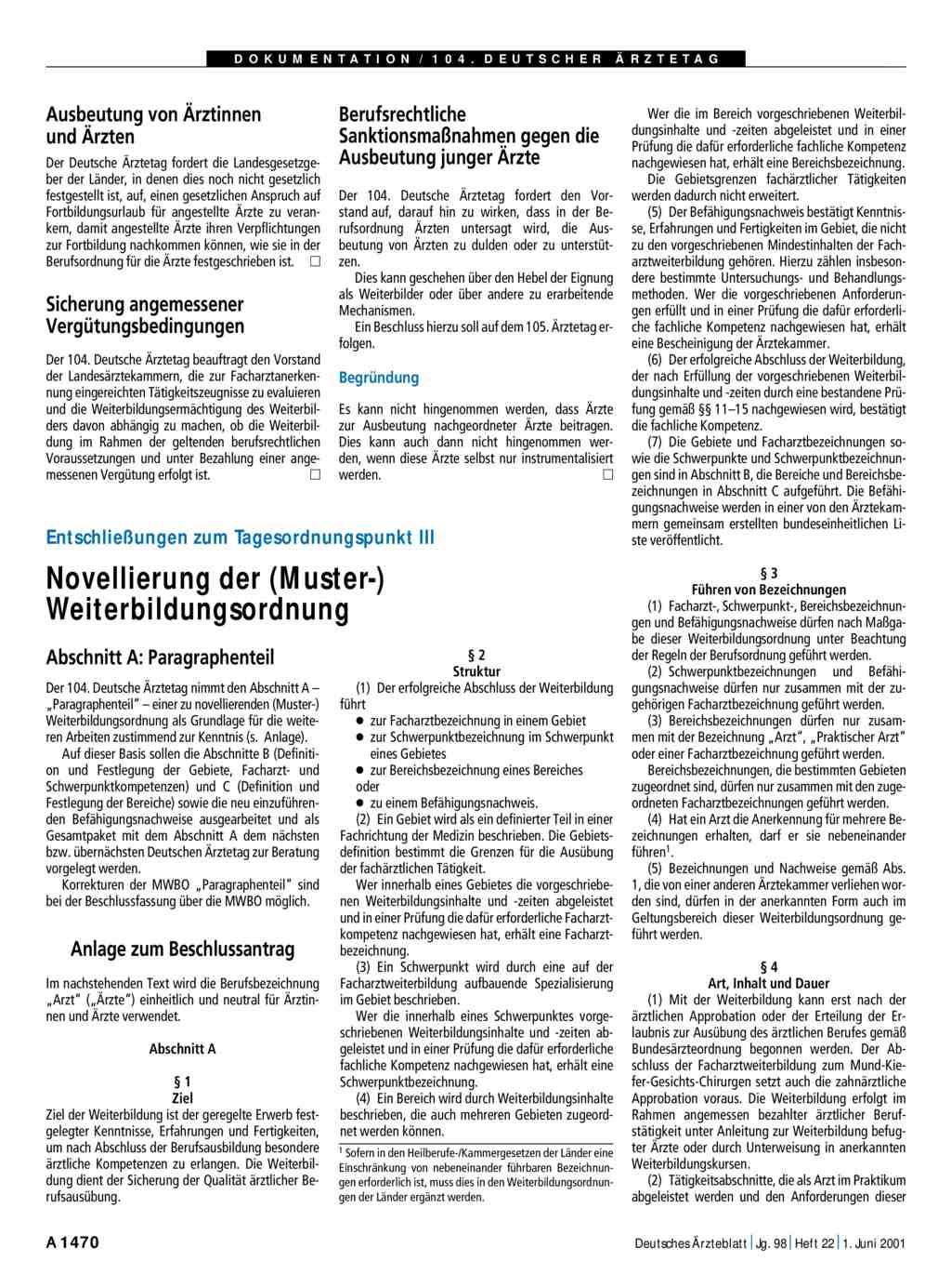 Entschließungen zum Tagesordnungspunkt III: Novellierung der (Muster ...