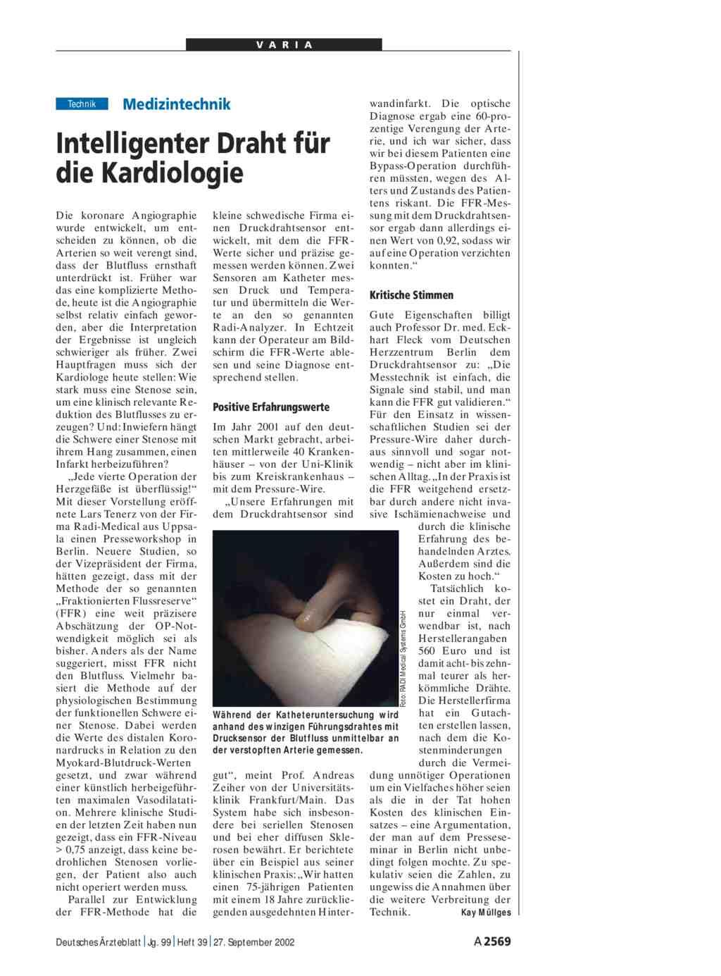 Medizintechnik: Intelligenter Draht für die Kardiologie