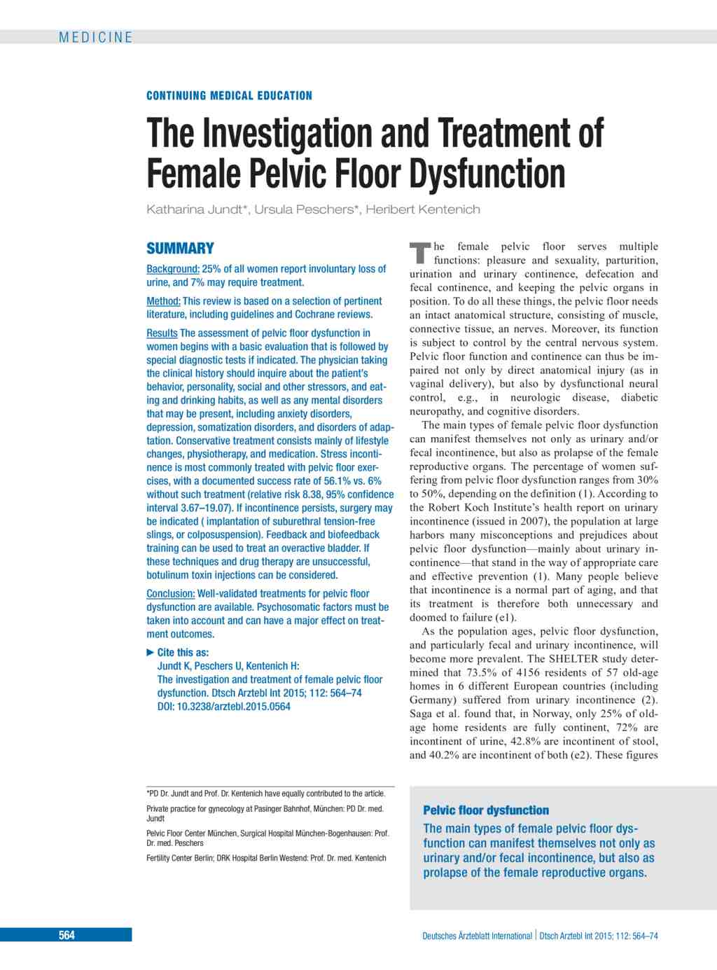 The investigation and treatment of female pelvic floor for Pelvic floor dyssynergia causes