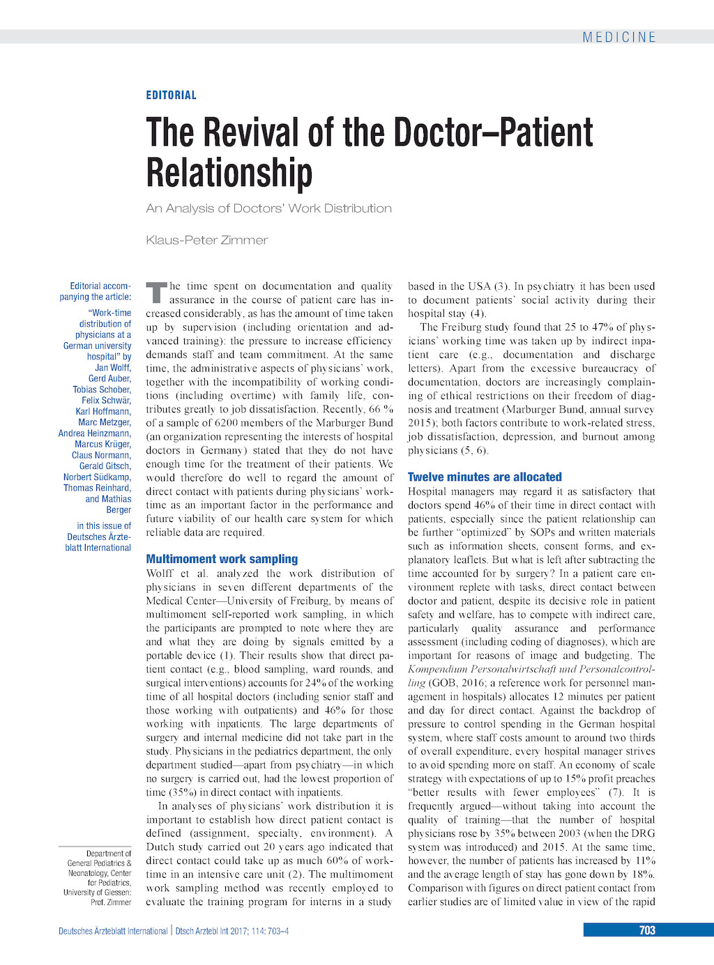 how is the doctor patient relationship reflected Although there is not always a close relationship between life  in a successful doctor-patient relationship:  the trust between doctor and patient,.