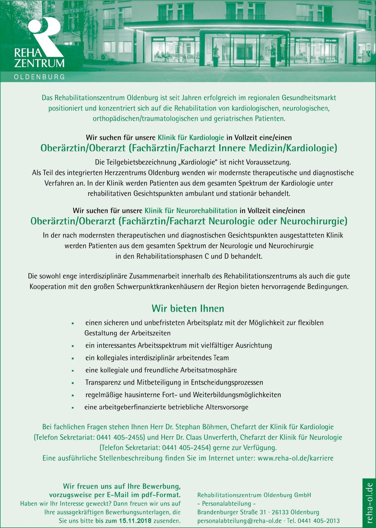 Rehabilitationszentrum Oldenburg GmbH Oberärztin/Oberarzt  (Fachärztin/Facharzt Neurologie oder Neurochirurgie) Neurochirurgie,