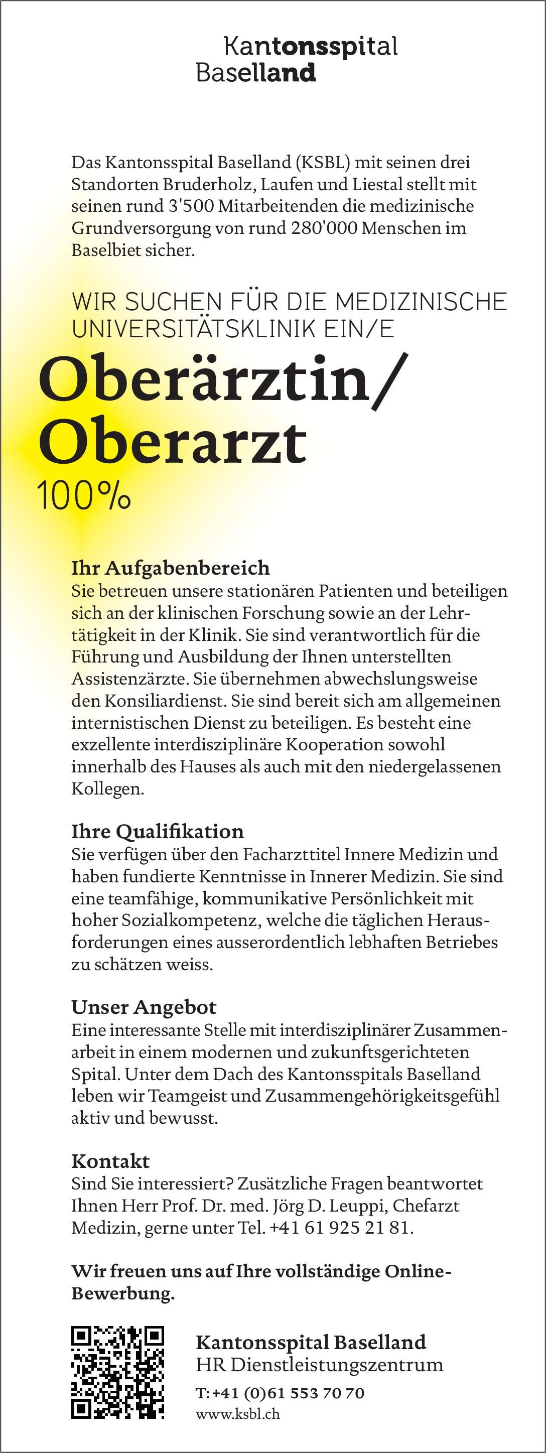 Kantonsspital Baselland (KSBL) Oberärztin/Oberarzt 100% Innere Medizin  Innere Medizin, Innere