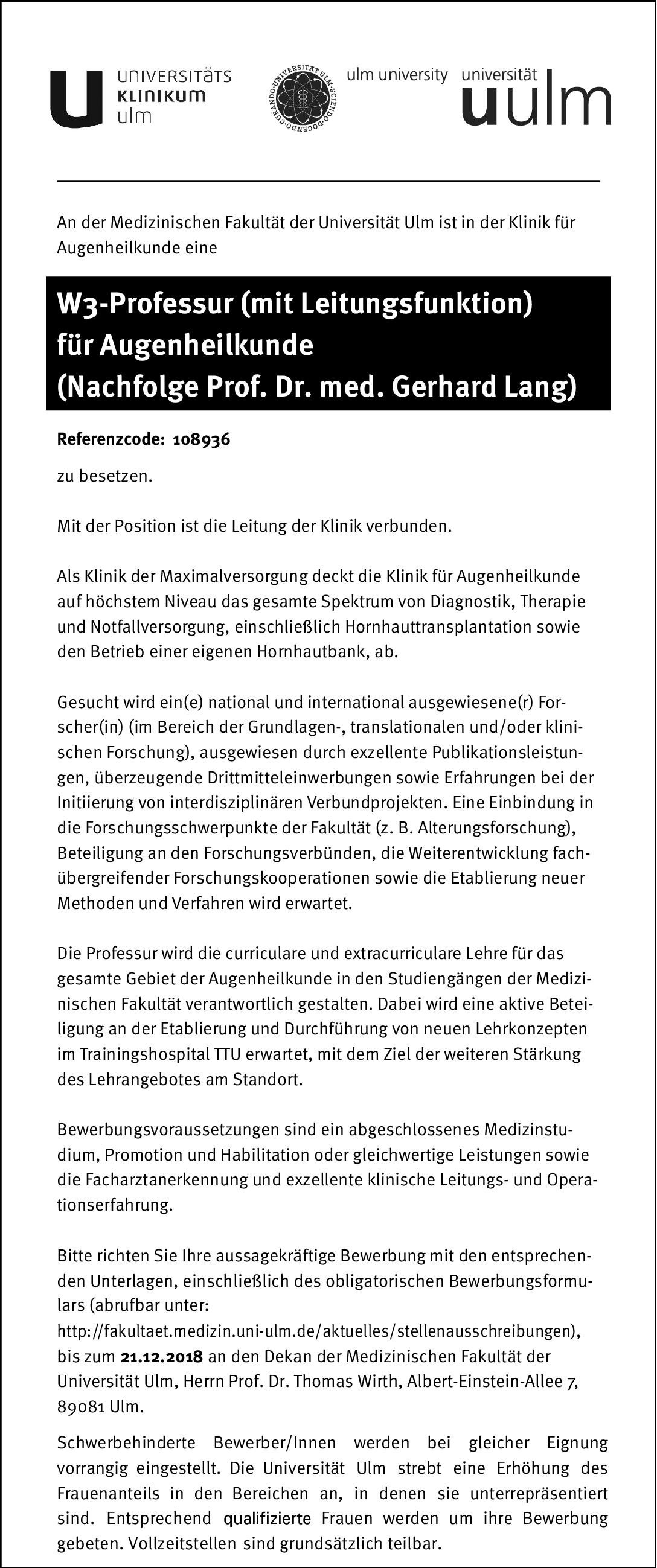 Medizinische Fakultät der Universität Ulm W3-Professur (mit  Leitungsfunktion) für Augenheilkunde Augenheilkunde Professor