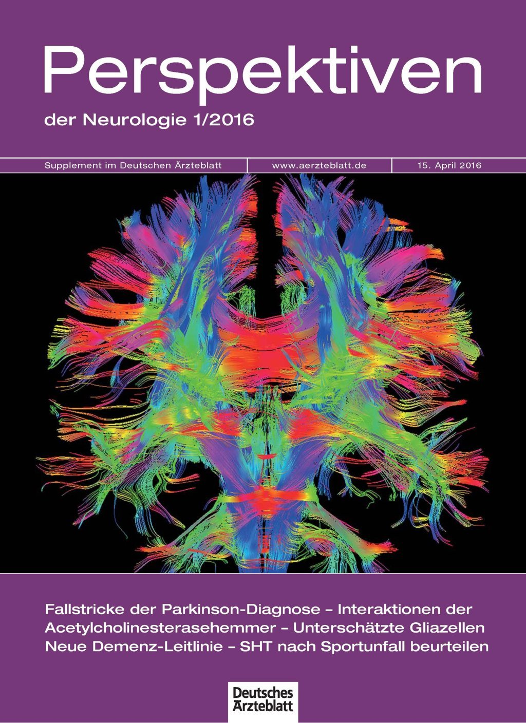 Dtsch Arztebl 2016; 113(15) Supplement: Perspektiven der Neurologie